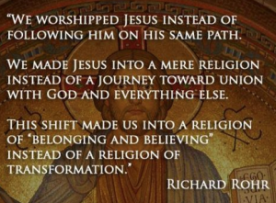 dangerous-religious-beliefs-worshipped-jesus-instead-following-him-richard-rohr-quote