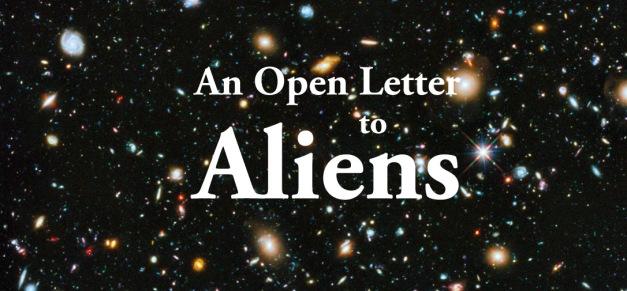 An Open Letter to Aliens Openletter-head2