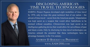 Andy 2016 presidential candidate disclosing time travel technology