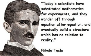 science is a religion substituted mathematics tesla quote
