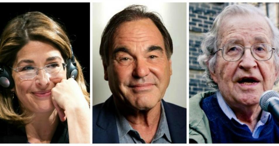 Naomi Klein, Oliver Stone, Noam Chomsky