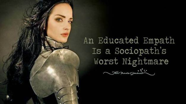 An Educated Empath Is a Sociopath's Worst Nightmare