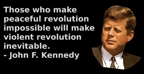 Image result for jfk quotes about revolution