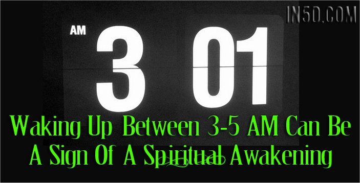 Waking Up Between 3-5AM Can Be A Sign Of A Spiritual Awakening