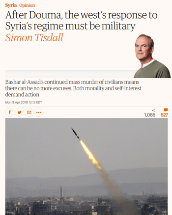 Guardian: After Douma, the west's response to Syria's regime must be military